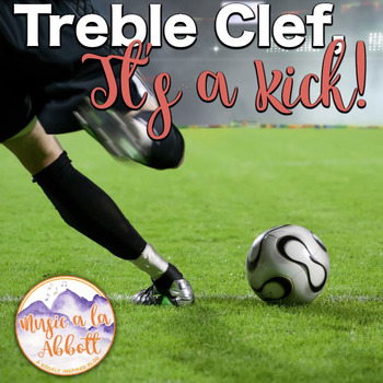 Treble Clef, It's a Kick! {A bundled set of games and activities}