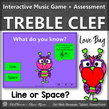 Treble Clef Line or Space? Interactive Music Game and Assessment {Love Bug}
