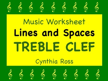 Treble Clef Lines and Spaces Worksheet