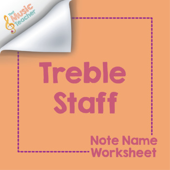 Treble Staff Note Name Worksheet [Distance Learning]