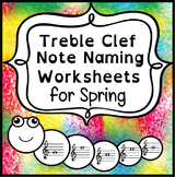 Treble Clef Note Name Worksheets for Spring   Print and Digital