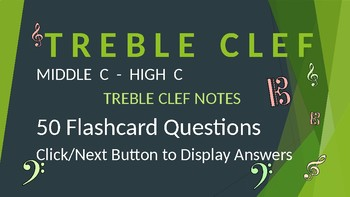 Treble Clef Note Reading Drills - Middle C to High C - PPT Flashcard with Answer