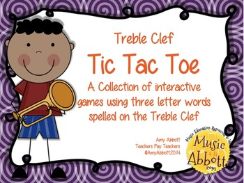 Treble Clef Tic Tac Toe Games: 3 letter Words