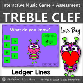 Treble Clef with Ledger Lines Interactive Music Game and Assessment {Love Bug}