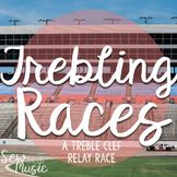 Trebling Races: A treble clef relay rac