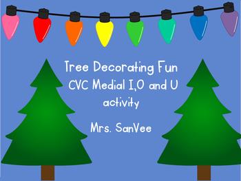 Tree Decorating Fun CVC Medial I O U activities