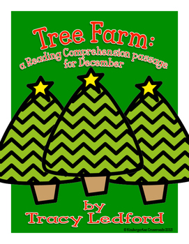 Tree Farm: a reading comprehension passage for December