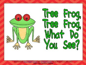 Tree Frog, What Do You See Shared Reading - Kindergarten Rain Forests