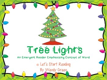 Tree Lights  An Emergent Reader to Help Develop a Firm Concept of Word