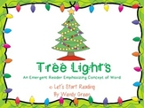 Tree Lights  An Emergent Reader to Help Develop a Firm Con