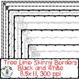 Tree Limb Skinny Borders