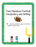Tree-Mendous Football Writing