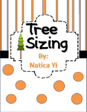 Tree Sizing Cut and Paste Shortest to Tallest or Tallest t