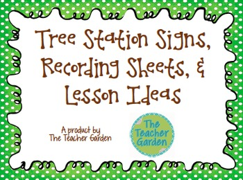 Tree Station Signs, Recording Sheets, & Lesson Ideas for E
