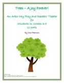 """An Arbor Day Play and Readers' Theater """"Trees - A Joy Forever!"""""""