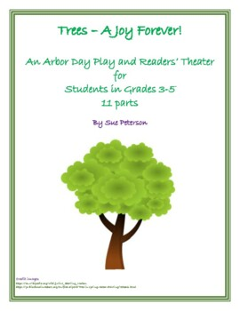 Trees - A Joy Forever! - An Arbor Day Play