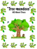 Trees: A Tree-Mendous, Action-Packed Unit About Trees (Science, Literacy, Math)