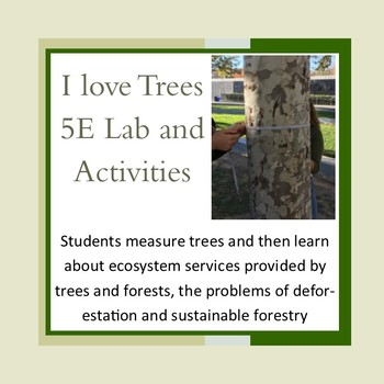 Trees, Forestry and Deforestation 5E Lab