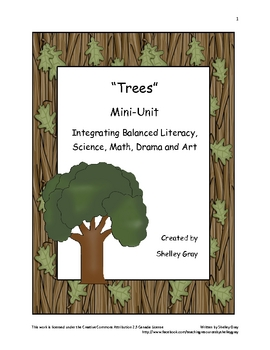 """Trees"" Mini-Unit: Integrating science, literacy, drama, math & art"