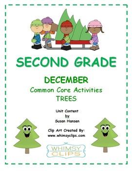Second Grade December Tree Unit  Common Core Activities