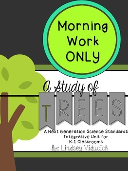 Trees Unit (Morning Work ONLY)