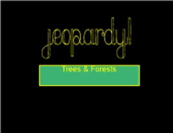 Trees and Forests Review Game Jeopardy Style Elementary