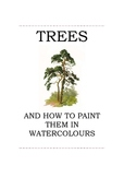 Trees and How to Paint Them in Water Color (Resellable Ebook)