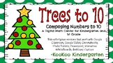 Trees to 10 (Composing Numbers to 10)-A Digital Math Center