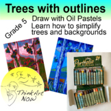 Art Lesson - Trees with Outlines in Oil Pastels - Think Art Now