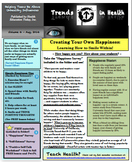 Happiness and How to Create Your Own! Trends in Health Newsletter FREE!