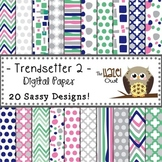 Digital Papers: Trendsetter Print 2