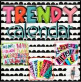 Trendy Calendar