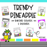 Trendy Pineapple Binder Covers and Posters