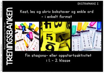 Treningsbanken- Ekstrapakke I - Kast, les, og skriv bokstaver og enkle ord