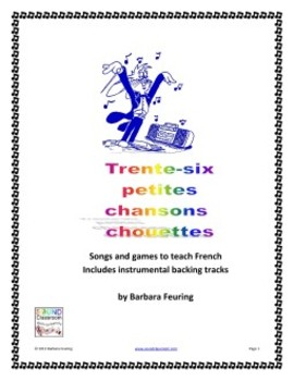 Teach French - Trente-Six Petites Chansons Chouettes