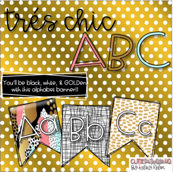 Tres Chic Abc Black White Gold Alphabet Banner Tpt
