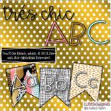 Trés Chic ABC!! Black, White, & Gold Alphabet Banner