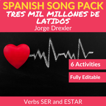 Tres Mil Millones de Latidos: Spanish Song to Practice SER and ESTAR