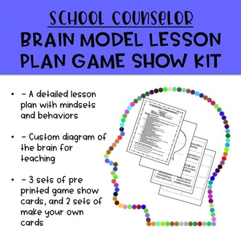 School counseling brain model lesson plan and brain game show kit ccuart Image collections