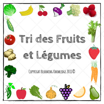 Scavenger Hunt List >> Tri des Fruits et Légumes by Blooming Knowledge | TpT