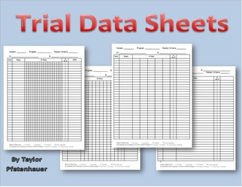 Trial Data Sheets