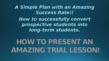 Trial Lesson and ESL Assessment Plan - present yourself in the best light!