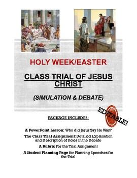 Trial of Jesus Christ- Class Simulation + Debate (Easter/Holy Week- No prep!)
