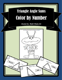 Triangle Angle Sum - Color by Number