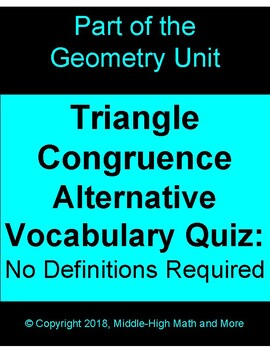 Triangle Congruence Alternative Vocabulary:  No Definitions Required
