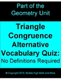 Triangle Congruence Alternative Vocabulary:  No Definition