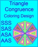Triangles - Congruent Triangles Coloring Activity # 2 (SSS, SAS, ASA, AAS)