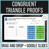Triangle Congruence Proofs Drag and Drop Activity for Google Slides