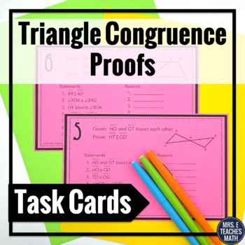 Congruent Triangles Proofs Task Cards