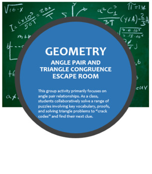 Triangle Congruence and Angle Pairs Escape Room